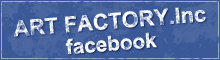 ART FACTORY.Inc facebook